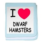 I heart dwarf hamsters baby blanket