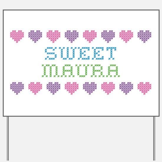 Sweet MAURA Yard Sign