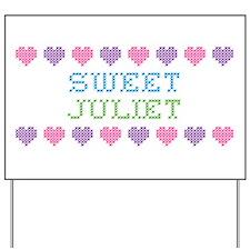 Sweet JULIET Yard Sign