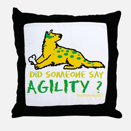 Did someone say Agility Throw Pillow