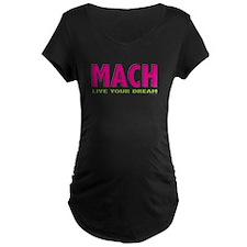 MACH live your dream T-Shirt