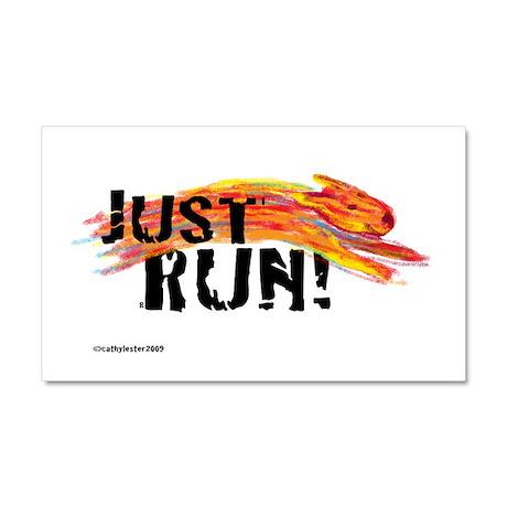 Just RUN! Car Magnet 20 x 12