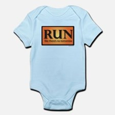 RUN like there's no tomorrow Infant Bodysuit