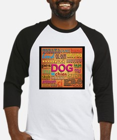 DOG in every language Baseball Jersey