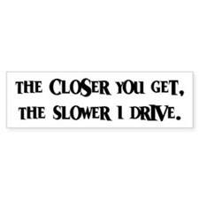 Anti-Tailgating Tailgater Bumper Bumper Stickers