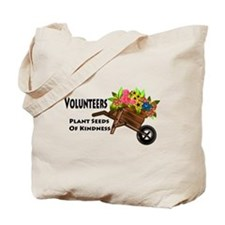 Volunteers Plant Seeds of Kindness Tote Bag