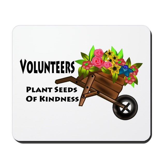 Volunteers Plant Seeds Of Kindness Mousepad By Wayfinders