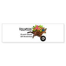 Volunteers Plant Seeds of Kindness Bumper Sticker