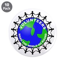 """Volunteers Make the World Go 3.5"""" Button (10 pack)"""