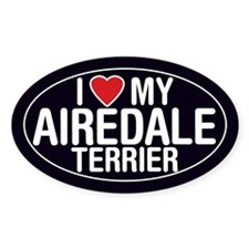 I Love My Airedale Terrier Oval Sticker/Decal
