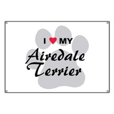 I Love My Airedale Terrier Banner