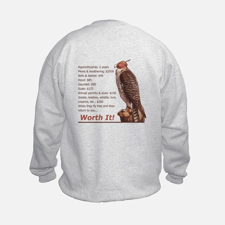 Falconry - Worth It! Sweatshirt