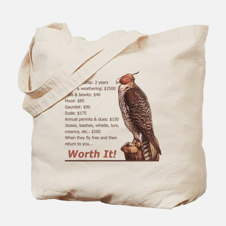 Falconry - Wortht It! Tote Bag