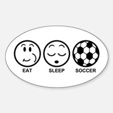 Eat Sleep Soccer Decal