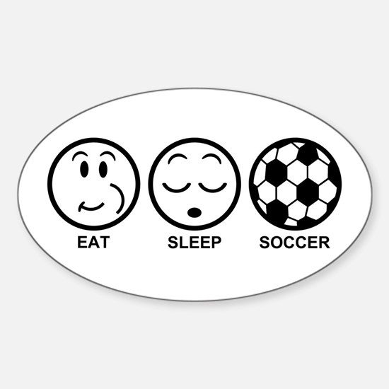 Eat Sleep Soccer Sticker (Oval)