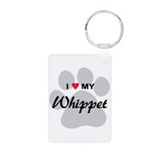 I Love My Whippet Keychains