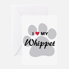 I Love My Whippet Greeting Card
