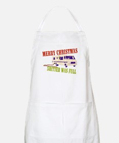 Shitter Was Full Apron