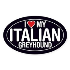 I Love My Italian Greyhound Oval Sticker/Decal