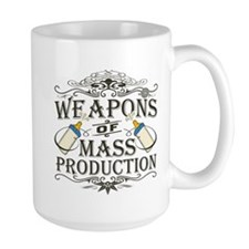 Weapons of Mass Production Mug