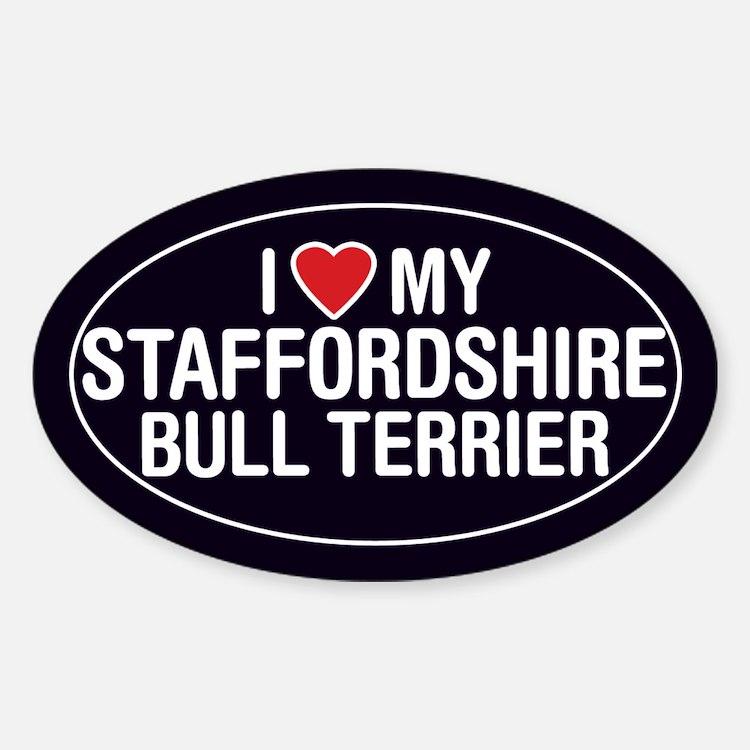 LoveMy Staffordshire Bull Terrier OvalStickerDecal