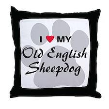 Love My Old English Sheepdog Throw Pillow