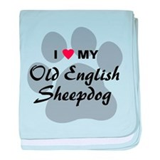 Love My Old English Sheepdog baby blanket