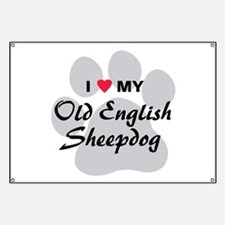Love My Old English Sheepdog Banner