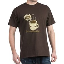 Funny Retro Coffee Humor T-Shirt