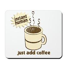 Funny Retro Coffee Humor Mousepad