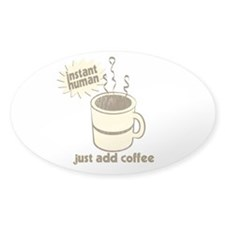Funny Retro Coffee Humor Decal