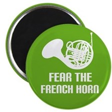 Fear The French Horn Music Magnet