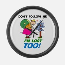I'm Lost Too Large Wall Clock