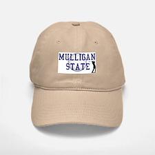 MULLIGAN STATE Baseball Baseball Cap