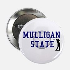 "MULLIGAN STATE 2.25"" Button"