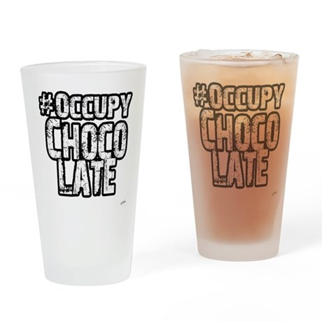 Occupy Chocolate Drinking Glass