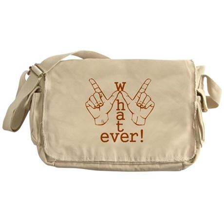 Funny Whatever Who Cares Messenger Bag