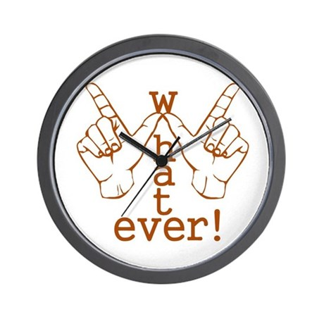 Funny Whatever Who Cares Wall Clock