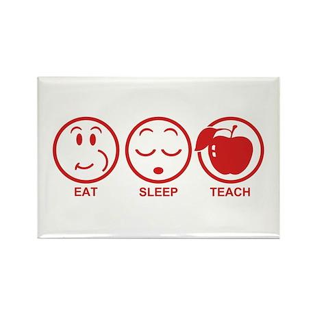 Eat Sleep Teach Rectangle Magnet