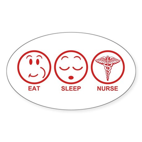 Eat Sleep Nurse Sticker (Oval)