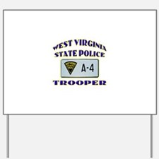 West Virginia State Police Yard Sign