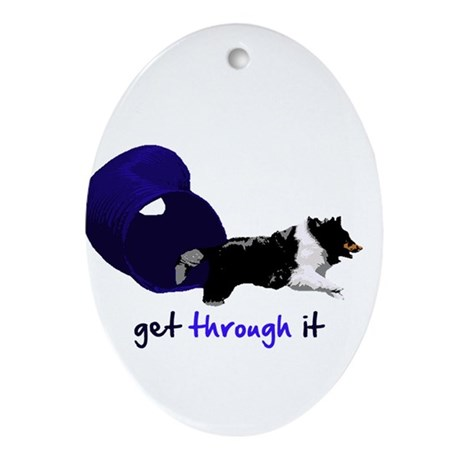 Get Through It Tunnel Ornament (Oval)