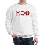 Peace Love Medicine Sweatshirt
