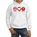 Peace Love Medicine Hooded Sweatshirt