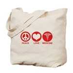 Peace Love Medicine Tote Bag