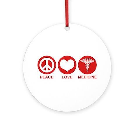 Peace Love Medicine Ornament (Round)