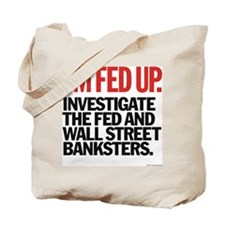 Fed Up Tote Bag