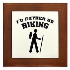 I'd rather be Hiking Framed Tile