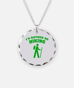 I'd rather be Hiking Necklace