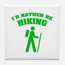I'd rather be Hiking Tile Coaster